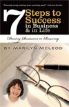 7 Steps to Success in Business & in Life: During Recession or Recovery