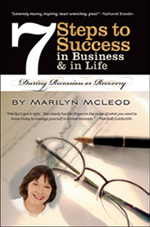 7 Steps to Success in Business & Life During Recession or Recovery