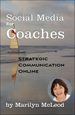 Social Media for Coaches: Strategic Communication Online by Marilyn McLeod