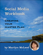 Vol 5:  Social Media Workbook: Creating Your Master Plan by Marilyn McLeod